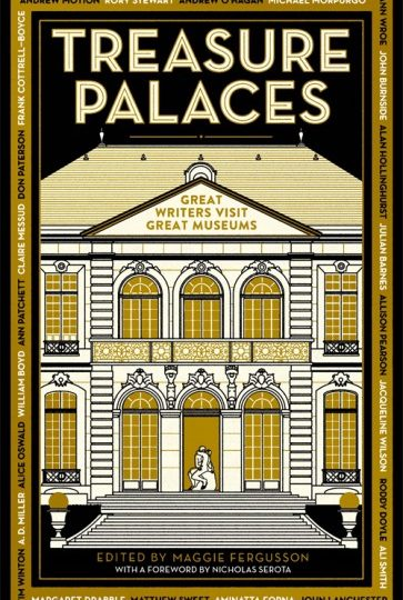 Treasure Palaces – Great Writers Visit Great Museums