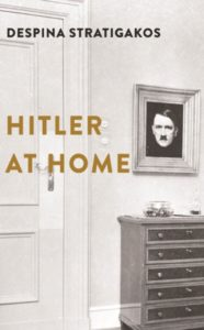 Hitler at Home av Despina Stratigakos.