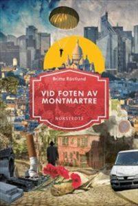Vid foten av Montmartre är utgiven av Norstedts.