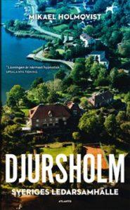 1) Mikael Holmqvist: Djursholm