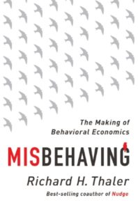 5) Richard H. Thaler: Misbehaving. The Making of Behavioral Economics