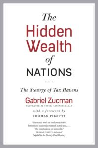 3) Gabriel Zucman: Hidden Wealth of Nations. The Scourge of Tax Havens