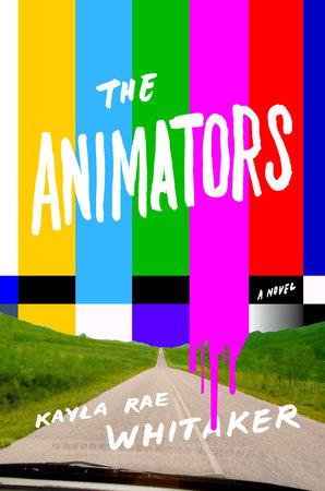 Kayla Rae Whitaker The Animators