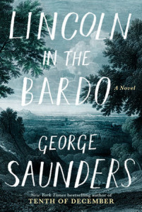 George Saunders- Lincoln in the Bardo