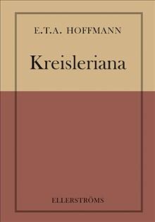 Hoffmanns Kreisleriana ffg. på svenska