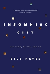 Bill Hayes: Insomniac City – New York, Oliver and Me