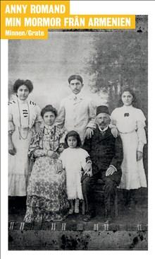 Anny Romand: Min mormor från Armenien