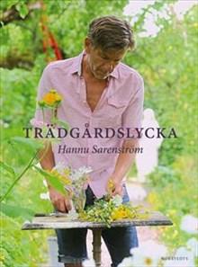 Trädgårdslycka av Hannu Sarenström