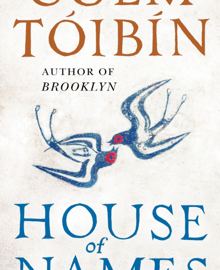 Colm Toíbín: House of Names