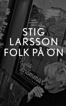 Stig Larsson & Ulla Montan om folk på Lilla Essingen