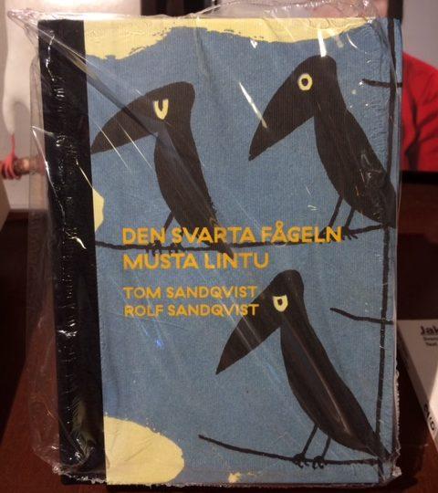 Tom Sandqvist / Rolf Sandqvist:  Den svarta fågeln/Musta lintu