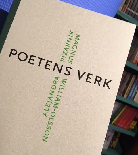 Magnus William-Olsson: Poetens verk