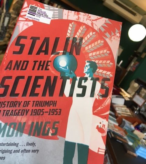 Simon Ings: Stalin and the Scientists. History of Triumph and Tragedy 1905-1953