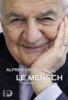 Nytt på tyska avdelningen: Alfred Grosser: Le Mensch. Die Ethik der Identitäten