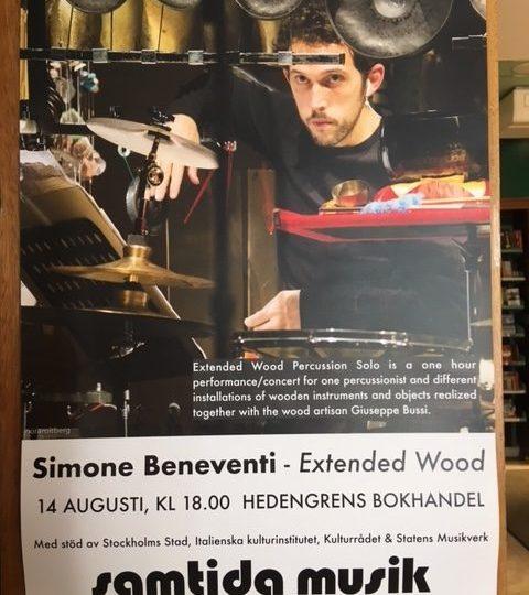 Säsongsstart! Konsert 14/8 kl. 18 I samarbete med Samtida musik: Simone Beneveti – Extended Wood