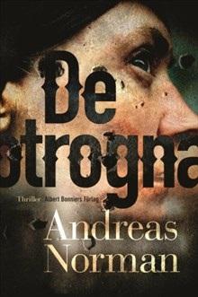 Andreas Norman: De otrogna