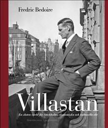 Fredric Bedoire kommer med en bok om Villastan i höst