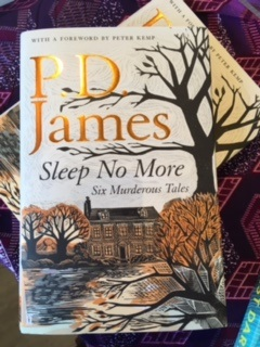 P.D. James: Sleep No More. Six Murderous Tales