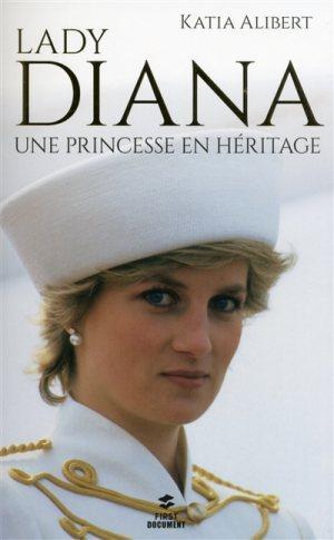 Katia Alibert: Lady Diana – Une princesse en héritage