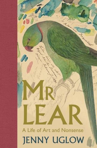 Jenny Uglow – Mr Lear