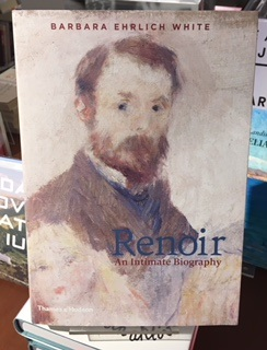 Barbara Ehrlich White: Renoir. An Intimate Biography