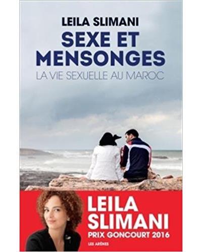 Leila Slimani: Sexe et mensonges. La vie sexuelle au Maroc