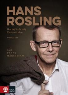 Hans Rosling: Hur jag lärde mig förstå världen