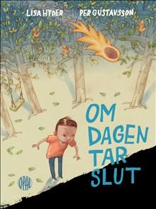 Lisa Hyder och Per Gustavsson: Om dagen tar slut