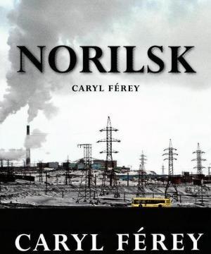 Caryl Férey: Norilsk
