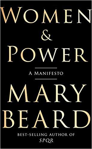 Mary Beard: Women & Power. A Manifesto