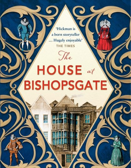Katie Hickman The House at Bishopsgate