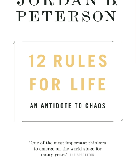 Jordan B. Peterson: 12 Rules for Life. An Antidote to Chaos