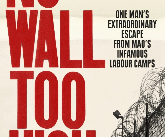 Zu Hongci: No Wall too High. Escaping Mao´s China