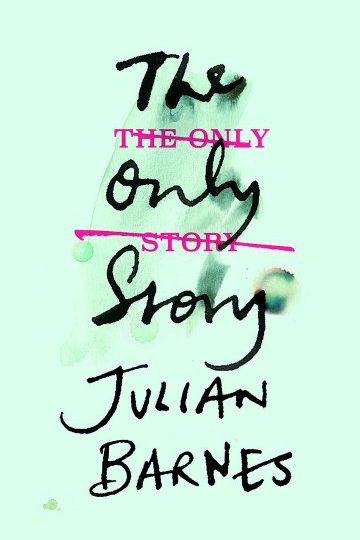 Julian Barnes: The Only Story