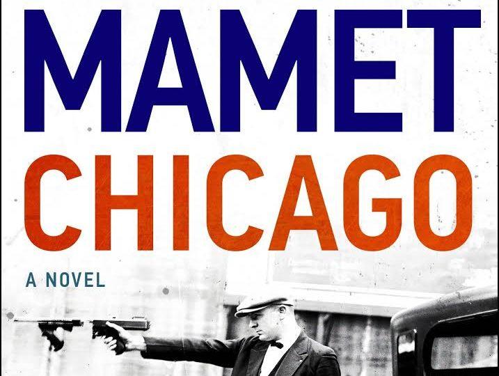 David Mamet: Chicago