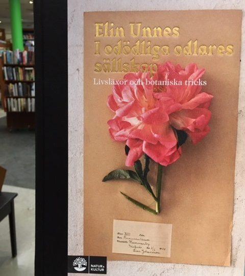 Elin Unnes: I odödliga odlares sällskap. Livsläxor och botaniska tricks