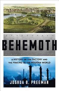 Joshua B. Freeman: Behemoth