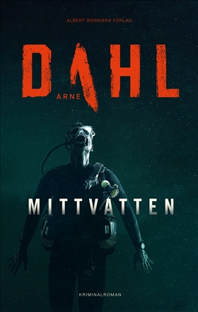 Arne Dahl: Mittvatten
