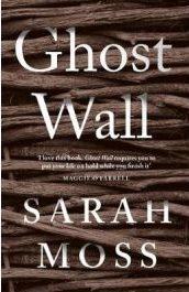 Sarah Moss: Ghost Wall