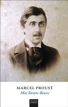 En ny Proust på klassiska avdelningen: Mot Sainte-Beuve