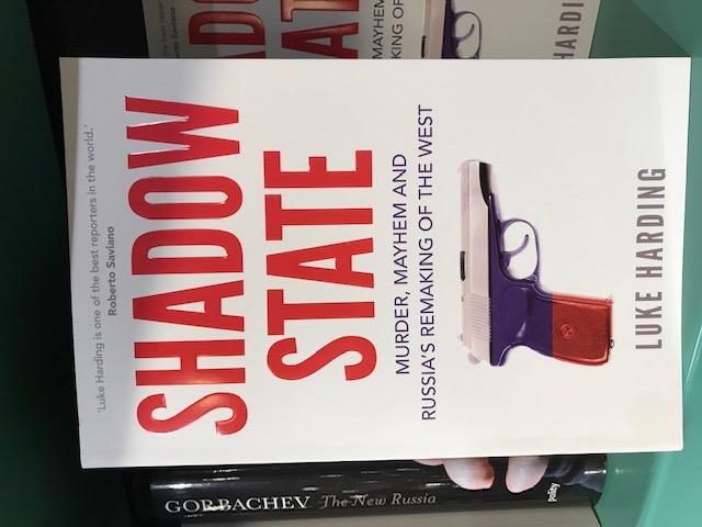 Nytt på avd. History/Politics: Shadow state. Murder, Mayhem and Russia´s Remaking of the West, av Luke Harding