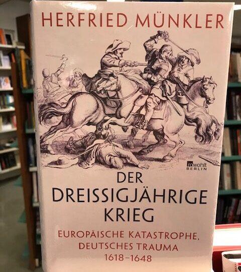 En bok om trettioåriga kriget, på tyska, av Herfried Münkler: Der Dreißigjährige Krieg. Europäische Katastrophe, deutsches Trauma 1618 – 1648