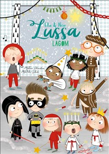 Ny aktuell titel på bilderboksavdelningen:  Lussa lagom, av Mattias Edvardsson och Matilda Salmén