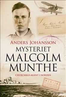 Mest sålda titel på avd. Underrättelseväsen: Mysteriet Malcolm Munthe. Churchills agent i Norden