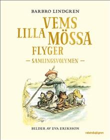 Barbro Lindgren: Vems lilla mössa flyger – samlingsvolymen