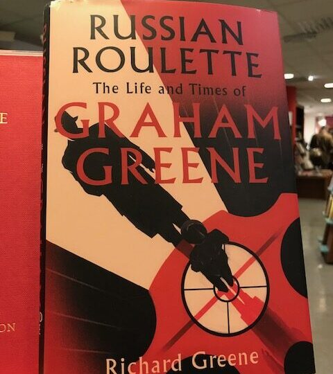 Ny biografi om Graham Greene: Russian Roulette. The Life and Times of Graham Greene, av Richard Greene