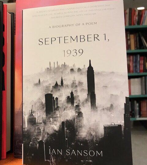 Ny titel på avd. History of Literature: September 1, 1939. A Biography of a Poem, av Ian Sansom