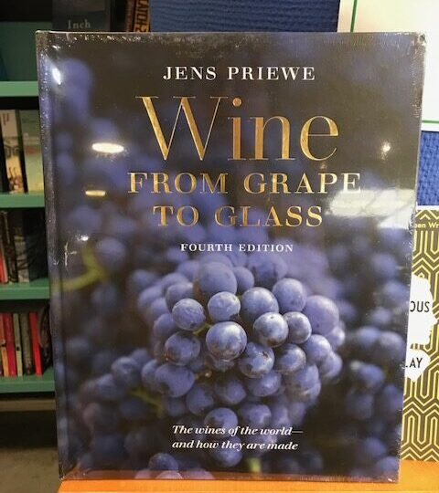 Jens Priewe: Wine. From Grape to Glass (4th edition)