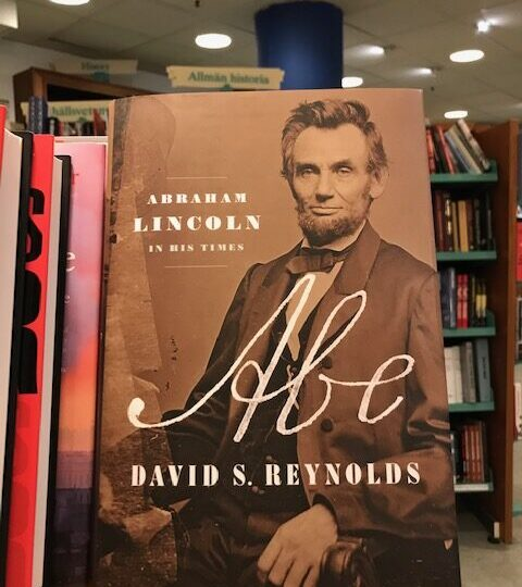 David S. Reynolds: Abraham Lincoln. In His Times