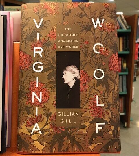 Gillian Gill: Virginia Woolf. And the Women Who Shaped Her World